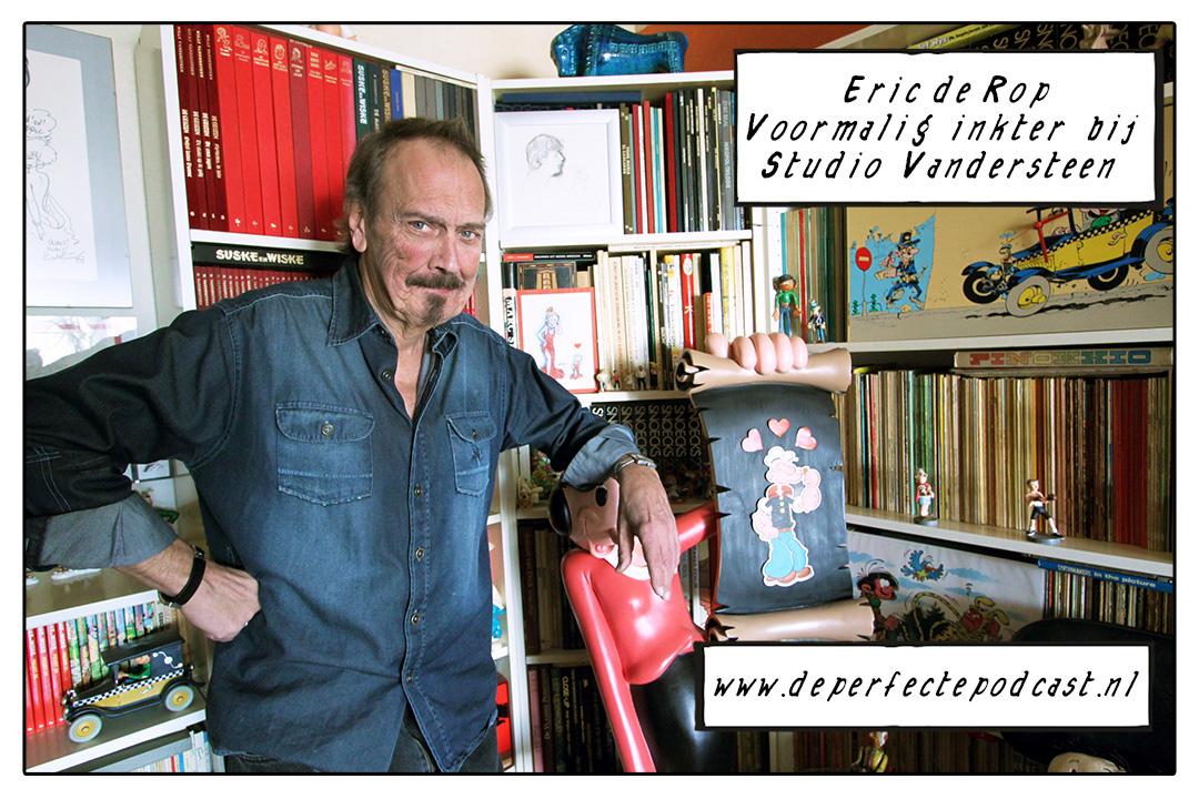 Studio Vandersteen inkter Eric de Rop voor De Perfecte Podcast