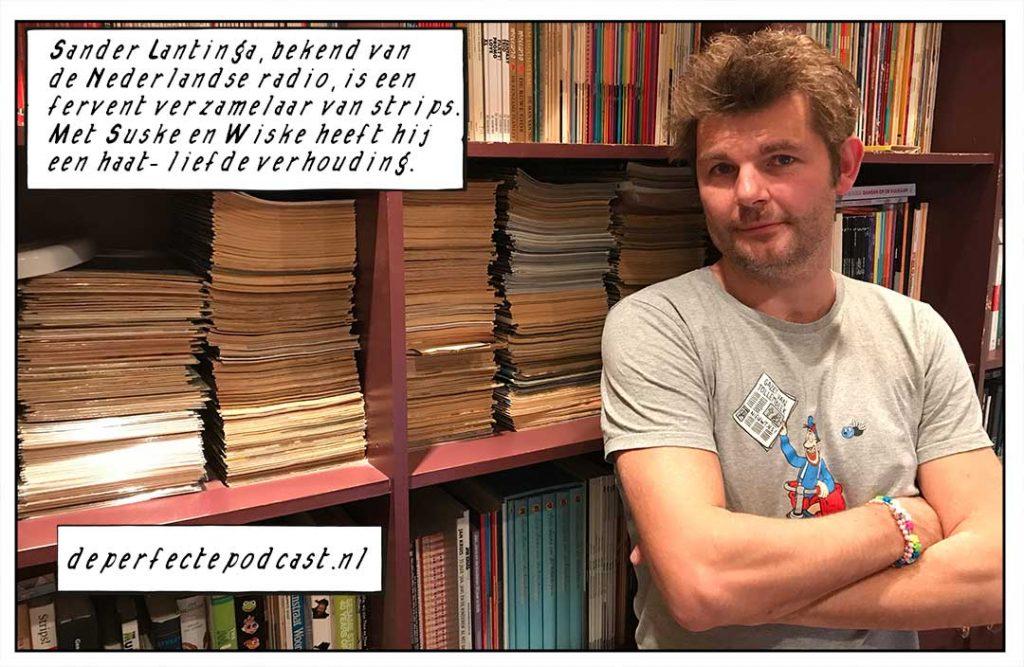 Sander Lantinga Suske en Wiske De Perfecte Podcast radio 538