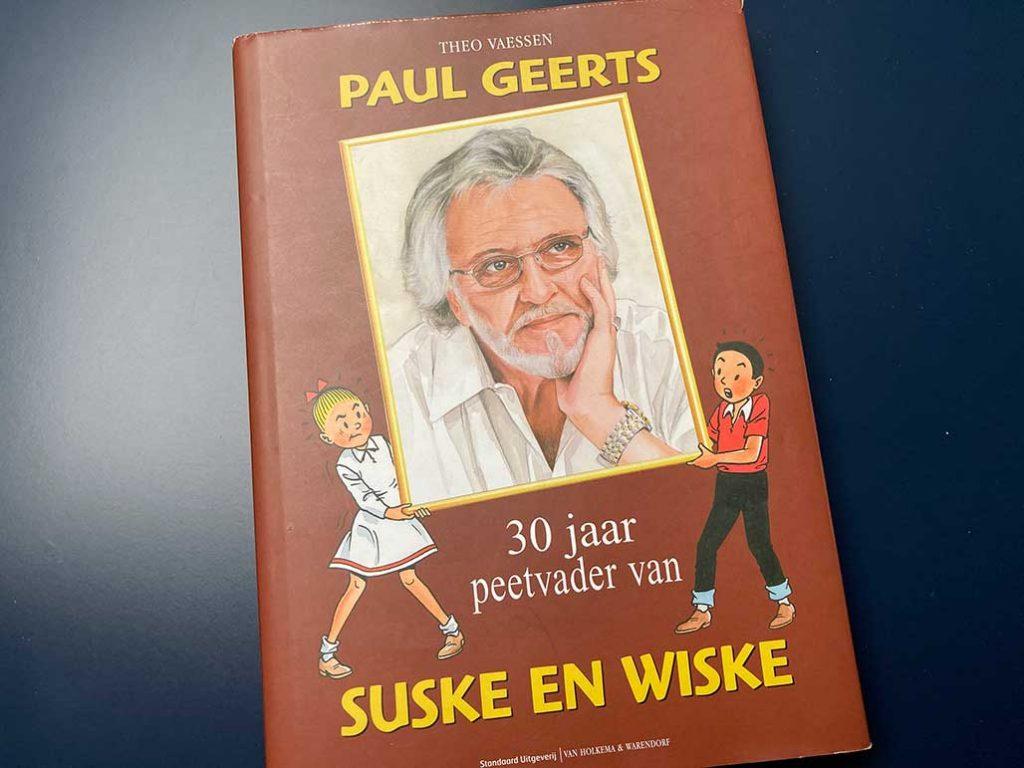 Paul Geerts Dertig jaar peetvader van Suske en Wiske boekenweek
