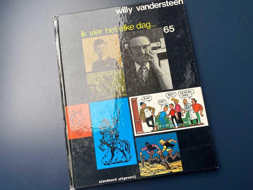 Willy Vandersteen Ik Vier Het Elke Dag