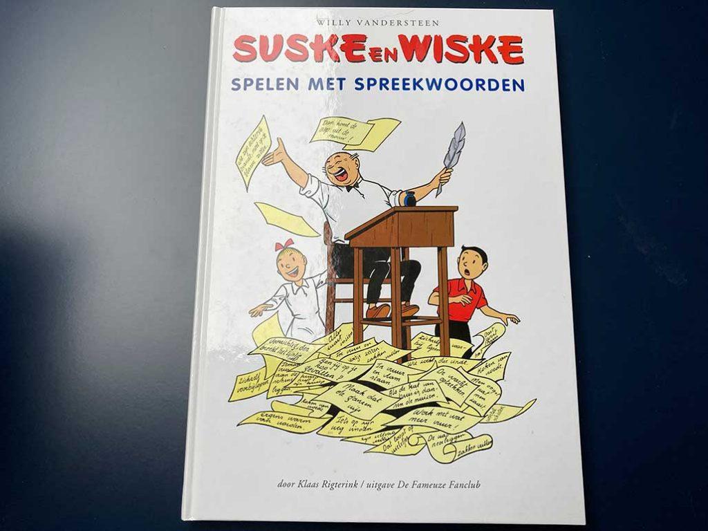 Suske en Wiske Spelen met Spreekwoorden Klaas Rigterink boekenweek