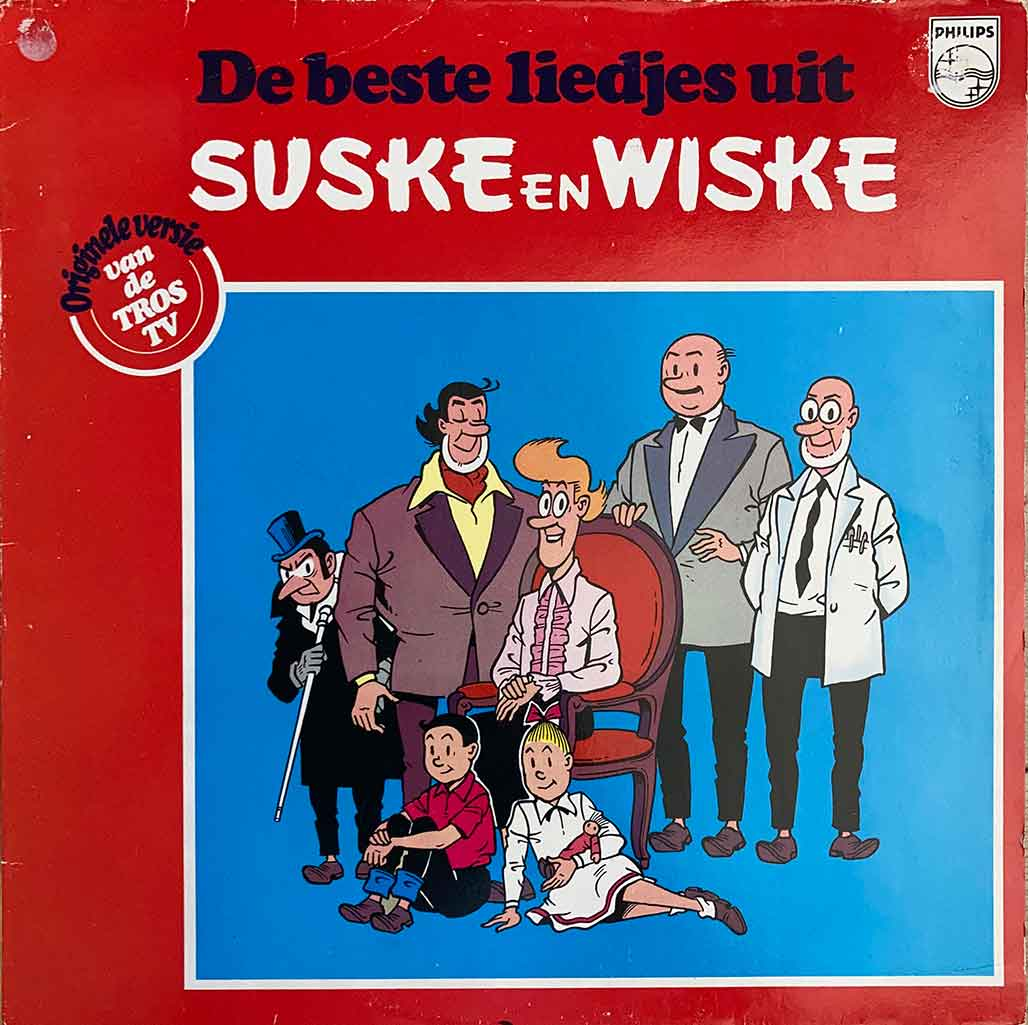 De Beste Liedjes Uit Suske en Wiske langspeelplaat LP
