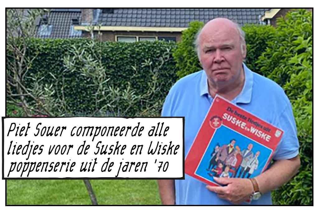 Piet Souer Suske en Wiske componist Why Tell Me Why Anita Meyer Lenny Kuhr De Troubadour Lee Towers